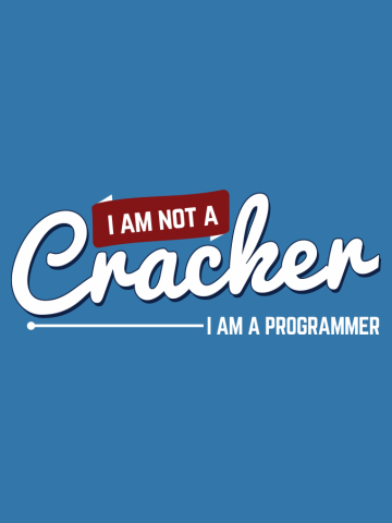 Programmer : I am not a cracker. I am a programmer