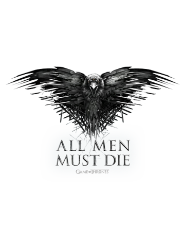 All men must Die - Game of thrones