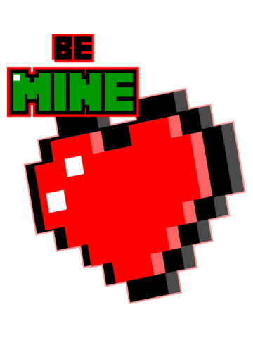 Be Mine - Minecraft