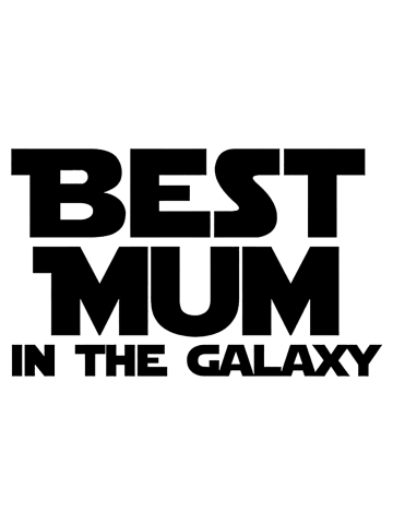Best Mum In The Galaxy Womens Ladyfit Tee Gift Star Wars Mothers Day mom
