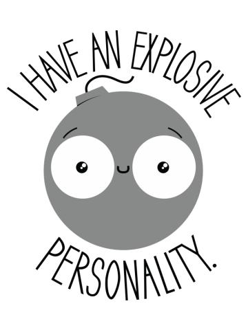 Explosive Personality