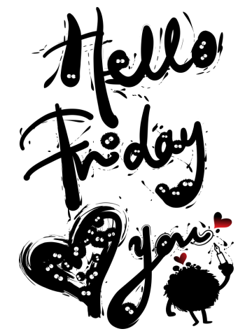 Hello Friday Love You