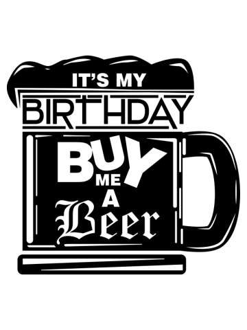 It's my birthday, buy me a beer