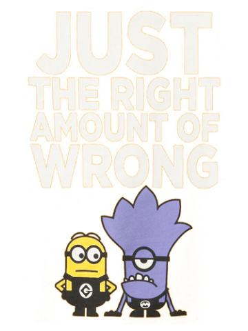 Just the right amount of wrong - minions