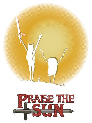 Praise the sun - Adventure Time