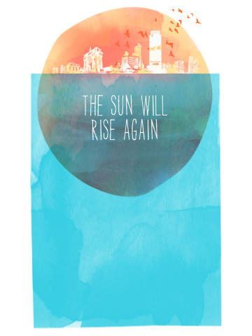 The Sun Will Rise Again