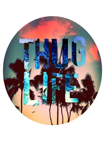 Thug Life ALT-0