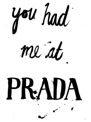 You had me at prada