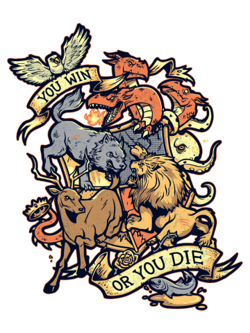 You Win or you Die - Game of Thrones