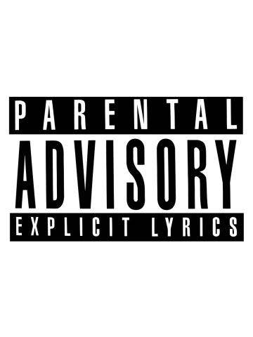 Parental Advisory - Explicit Lyrics