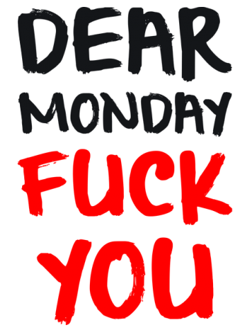 Dear monday FU